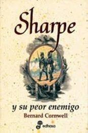 descargar epub Sharpe y su peor enemigo – Autor Bernard Cornwell