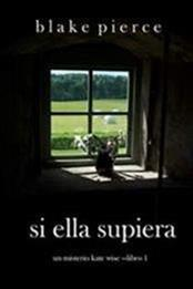 descargar epub Si ella supiera – Autor Blake Pierce gratis