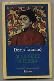 descargar epub Si la vejez pudiera – Autor Doris Lessing