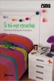 descargar epub Si tú me escuchas – Autor Daniela Márquez Colodro