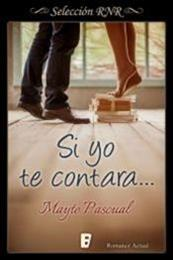 descargar epub Si yo te contara… – Autor Mayte Pascual
