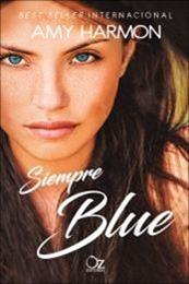 descargar epub Siempre Blue – Autor Amy Harmon