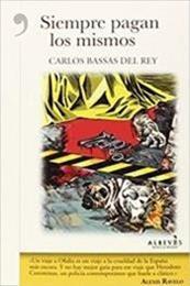 descargar epub Siempre pagan los mismos – Autor Carlos Bassas del Rey gratis