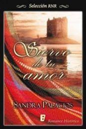 descargar epub Siervo de tu amor – Autor Sandra Bree gratis