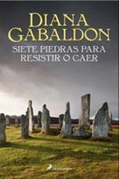 descargar epub Siete piedras para resisitir o caer – Autor Diana Gabaldon gratis