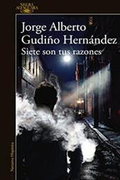descargar epub Siete son tus razones – Autor Jorge Alberto Gudiño Hernández