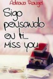 descargar epub Sigo pensando en ti… Miss You – Autor Adriana Rangel