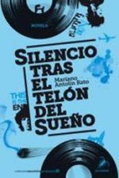 descargar epub Silencio tras el telón del sueño – Autor Mariano Antolín Rato