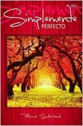 descargar epub Simplemente perfecto – Autor Patricia Sutherland gratis