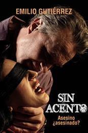 descargar epub Sin acento – Autor Emilio Gutiérrez