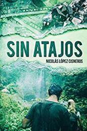 descargar epub Sin atajos – Autor Nicolás López Cisneros gratis