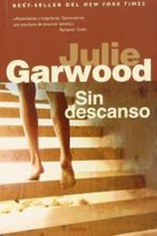 descargar epub Sin descanso – Autor Julie Garwood gratis
