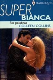 descargar epub Sin plabras – Autor Colleen Collins gratis