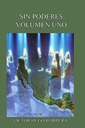 descargar epub Sin poderes 1 – Autor Victor Hugo Barrera