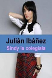 descargar epub Sindy, la colegiala – Autor Julián Ibañez gratis