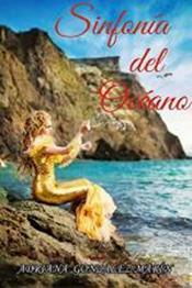 descargar epub Sinfonía del océano – Autor Adriana González Marín