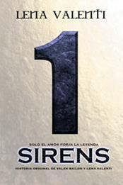 descargar epub Sirens 1 – Autor Lena Valenti gratis