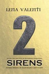 descargar epub Sirens II – Autor Lena Valenti