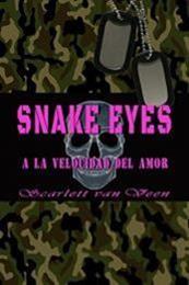 descargar epub Snake Eyes: a la velocidad del amor – Autor Scarlett van Veen gratis