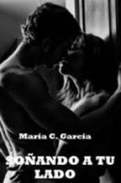 descargar epub Soñando a tu lado I – Autor María C. García gratis