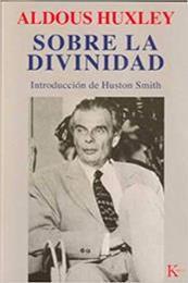 descargar epub Sobre la divinidad – Autor Aldous Huxley