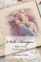 descargar epub Solo amigos – Autor Mariela Villegas R.