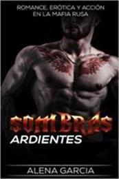 descargar epub Sombras ardientes – Autor Alena García
