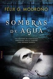 descargar epub Sombras de agua – Autor Félix G. Modroño gratis