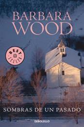 descargar epub Sombras de un pasado – Autor Barbara Wood