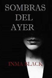 descargar epub Sombras del ayer – Autor Inma Black gratis