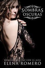 descargar epub Sombras oscuras: – Autor Elena Romero
