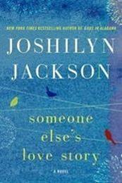 descargar epub Someone else s love story – Autor Joshilyn Jackson