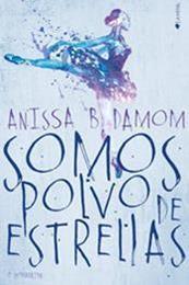 descargar epub Somos polvo de estrellas – Autor Anissa B. Damon gratis