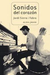 descargar epub Sonidos del corazón – Autor Jordi Sierra i Fabra