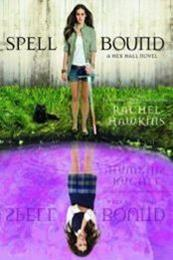 descargar epub Spell Bound – Autor Rachel Hawkins