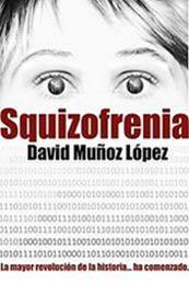 descargar epub Squizofrenia – Autor David Muñoz López