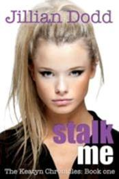 descargar epub Stalk me – Autor Jillian Dodd