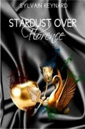 descargar epub Stardust over Florence – Autor Sylvain Reynard gratis