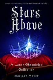 descargar epub Stars Above: A Lunar Chronicles Collection – Autor Marissa Meyer