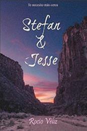 descargar epub Stefan & Jesse: Te necesita más cerca – Autor Rocío Véliz