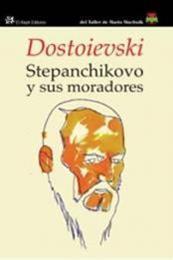 descargar epub Stepanchikovo y sus moradores – Autor Fiódor Dostoyevski gratis