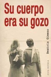 descargar epub Su cuerpo era su gozo – Autor Beatriz Gimeno
