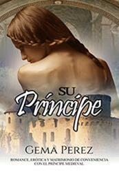 descargar epub Su príncipe – Autor Gema Pérez gratis