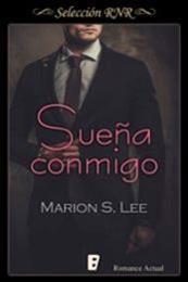 descargar epub Sueña conmigo – Autor Marion S. Lee