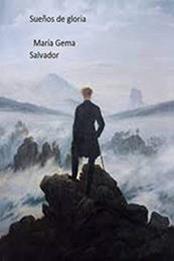 descargar epub Sueños de gloria – Autor María Gema Salvador gratis