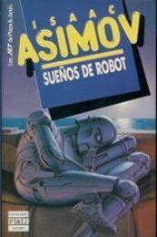 descargar epub Sueños de robot – Autor Isaac Asimov