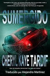 descargar epub Sumergido – Autor Cheryl Kaye Tardif
