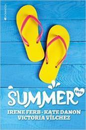 descargar epub Summer love – Autor Irene Ferb;Kate Danon;Victoria Vílchez gratis
