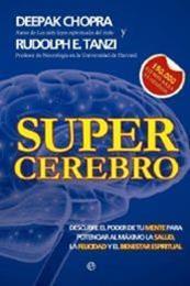 descargar epub Super cerebro – Autor Deepak Chopra;Rudolph E. Tanzi