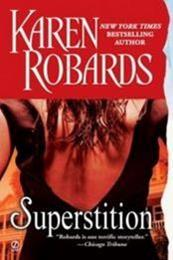 descargar epub Superstición – Autor Karen Robards gratis